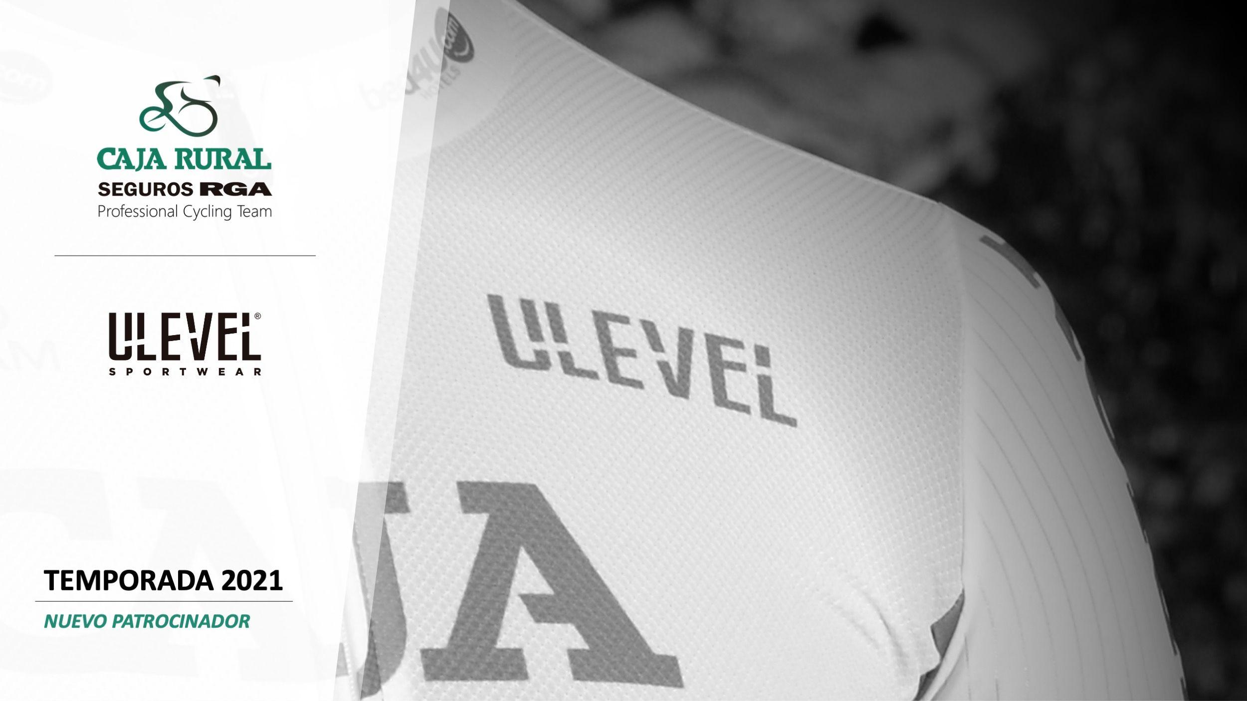 ULEVEL, la nueva línea de ULB Sports, vestirá a Caja Rural-Seguros RGA